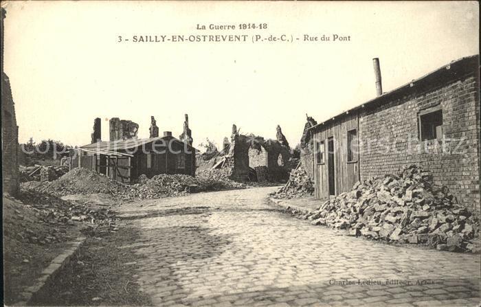 Sailly-en-Ostrevent Rue du Pont Ruines Grande Guerre Truemmer 1. Weltkrieg / Sailly-en-Ostrevent /Arrond. d Arras