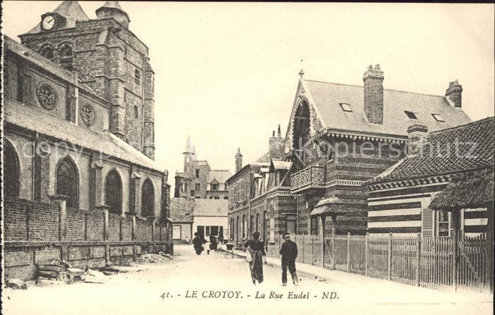 Le Crotoy Rue Eudel / Le Crotoy /Arrond. d Abbeville