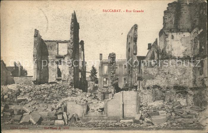Baccarat Rue Grande Ruines Grande Guerre Truemmer 1. Weltkrieg / Baccarat /Arrond. de Luneville