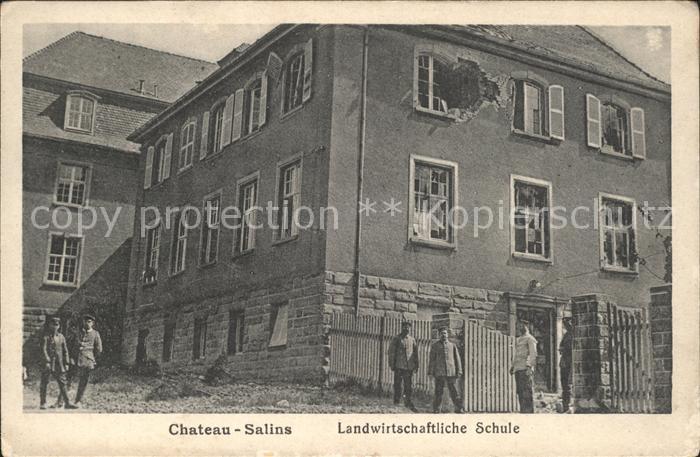 Chateau-Salins Landwirtschaftliche Schule Zerstoerung / Chateau-Salins /Arrond. de Chateau-Salins