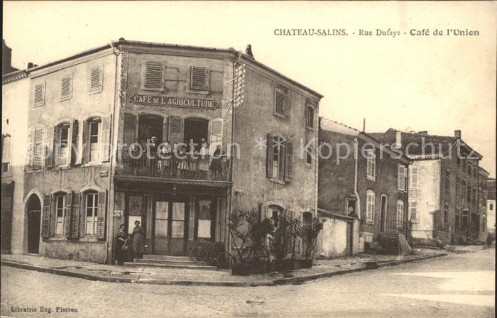 Chateau-Salins Rue Dufays Cafe de l'Union / Chateau-Salins /Arrond. de Chateau-Salins