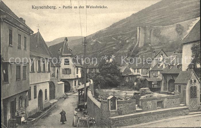 Kaysersberg Haut Rhin Partie an der Weissbruecke Weltpostverein / Kaysersberg /Arrond. de Ribeauville