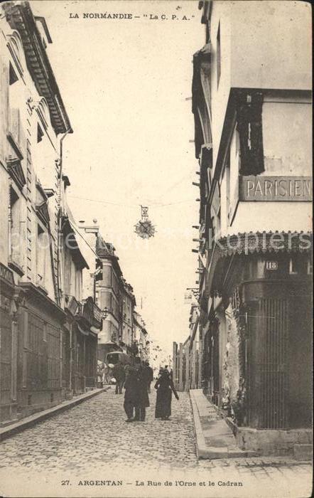 Argentan Rue de l'Orne et le Cadran / Argentan /Arrond. d Argentan