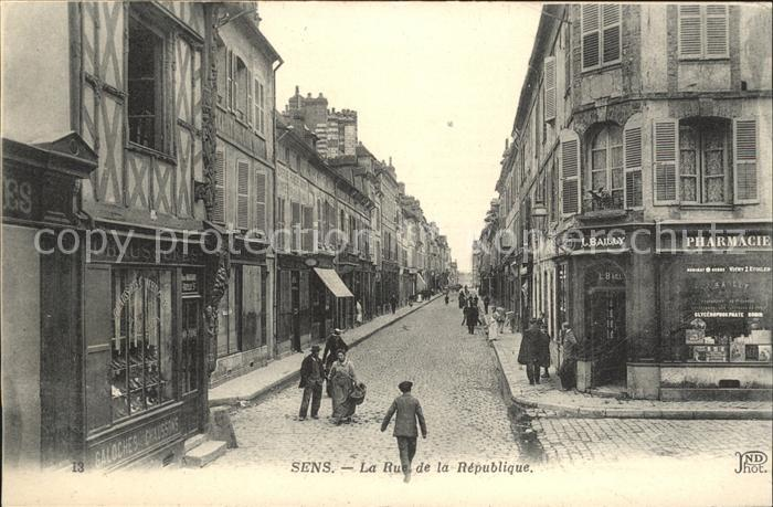 Sens Rue de la Republique / Sens /Arrond. de Sens