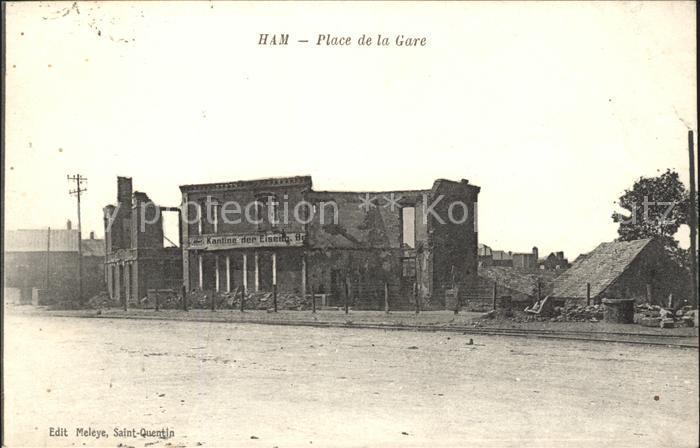 Ham Somme Place de la Gare Ruine Grande Guerre 1. Weltkrieg / Ham /Arrond. de Peronne