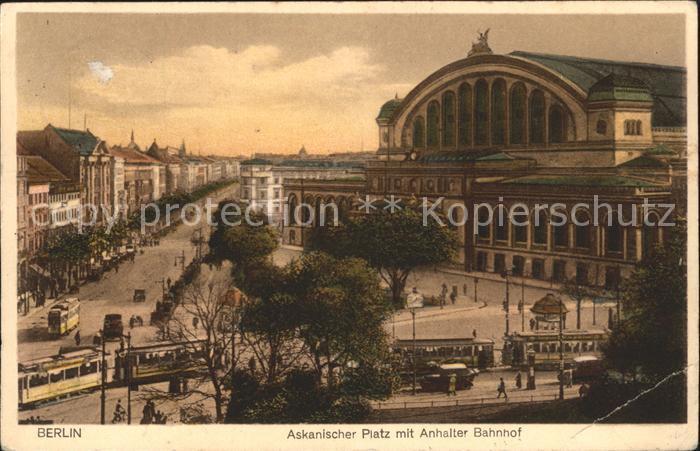 Berlin Anhalter Bahnhof Autos Strassenbahn Askanischer Platz Kat. Berlin