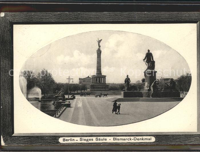 Berlin Siegessaeule Bismarck Denkmal Kat. Berlin