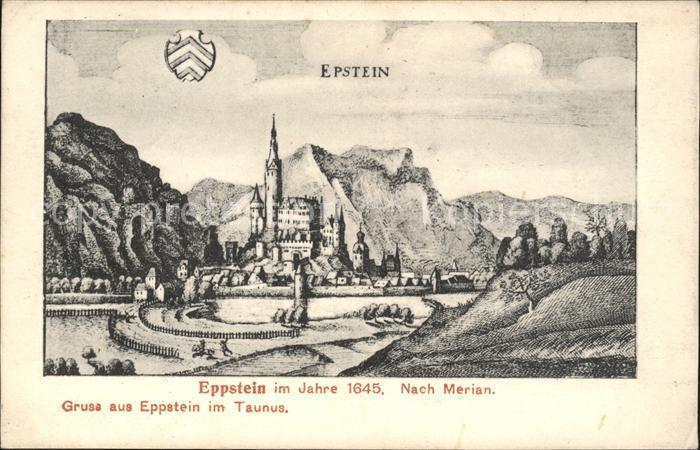 Eppstein Taunus im Jahre 1645 Nach Merian / Eppstein /Main-Taunus-Kreis LKR