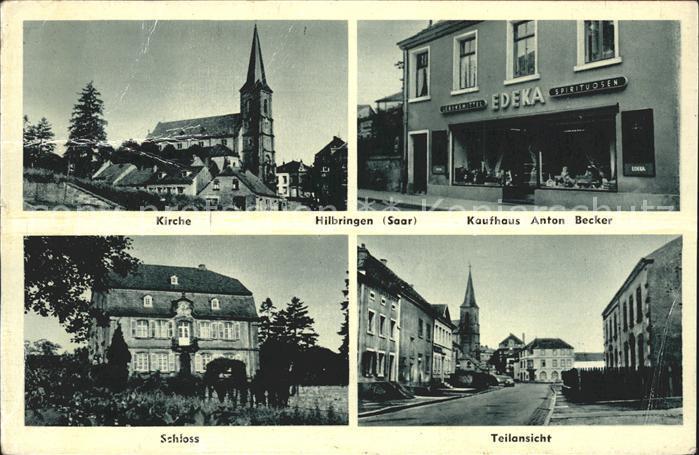 Hilbringen Kirche Kaufhaus Anton Becker Schloss Kat Merzig Nr
