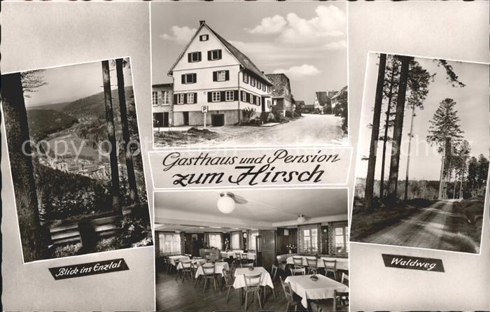 Dennach Neuenbuerg Gasthaus Hirsch Waldweg Blick Enztal Kat. Neuenbuerg