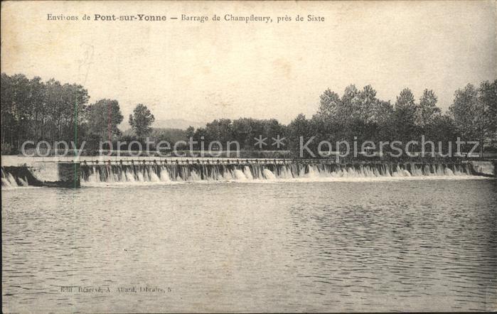 Pont sur Yonne Barrage de Champfeury Kat. Pont sur Yonne