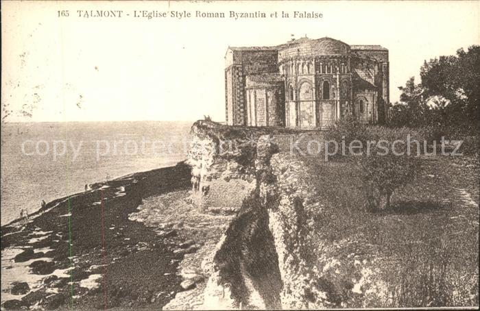 Talmont sur Gironde Eglise Style Roman Byzantin et la Falaise Kat. Talmont sur Gironde