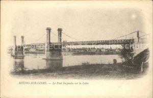 Meung sur Loire Pont suspendu sur la Loire Kat. Meung sur Loire