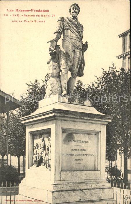 Pau Statue de Henri IV Monument Place Royale Kat. Pau