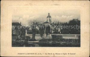 Nogent le Rotrou Bords de l Huisne et Eglise Saint Laurent Kat. Nogent le Rotrou