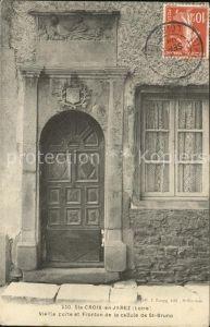 Sainte Croix en Jarez Porte et Fronton de la cellule de Saint Bruno Stempel auf AK Kat. Sainte Croix en Jarez