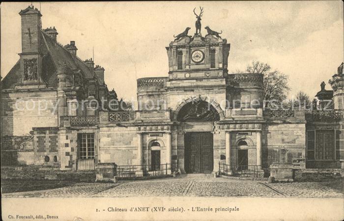Anet Chateau XVI siecle Entree principale Kat. Anet