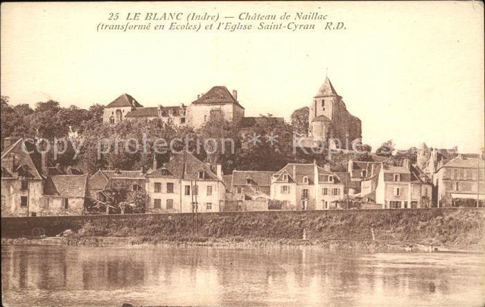 Le Blanc Chateau de Naillac Eglise Saint Cyran Kat. Le Blanc