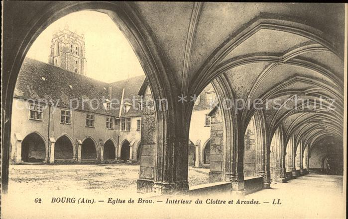 Bourg en Bresse Eglise de Brou Interieur du Cloitre Arcades Kat. Bourg en Bresse