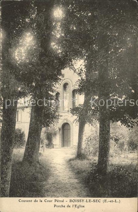 Boissy le Sec Couvent de la Cour Petral Porche de l Eglise Kloster Kat. Boissy le Sec