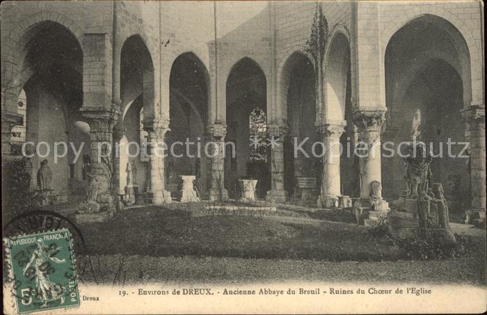 Dreux Ancienne Abbaye du Breuil Ruines du Choeur de l Eglise Kat. Dreux