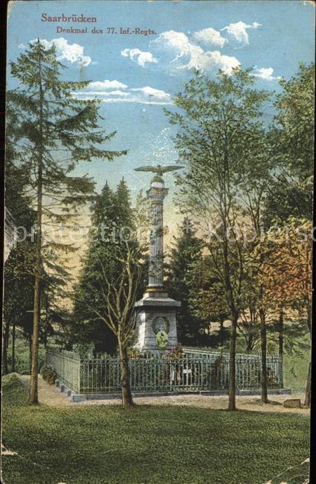 Saarbruecken Denkmal des 77sten Inf Regts Kat. Saarbruecken