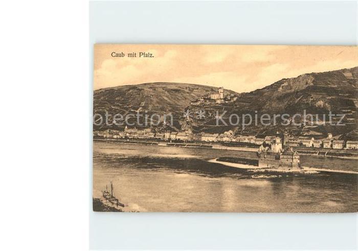 Caub mit Pfalz Rhein Burg Pfalzgrafenstein Kat. Kaub