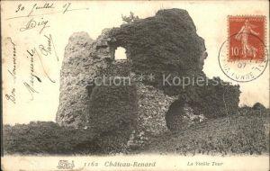Chateau Renard Vieille Tour Stempel auf AK Kat. Chateau Renard