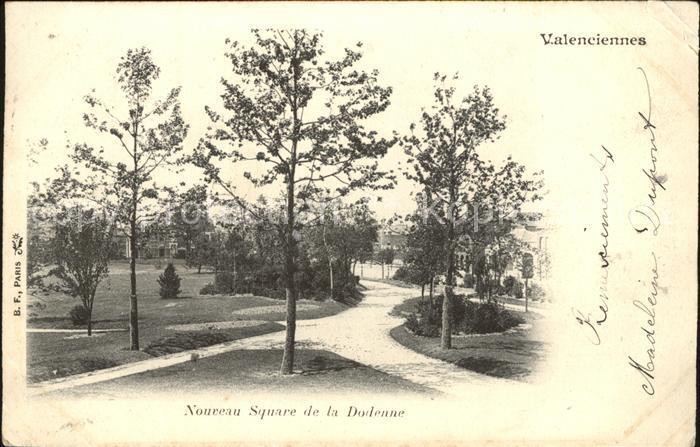 Valenciennes Nouveau Square de la Dodenne Kat. Valenciennes