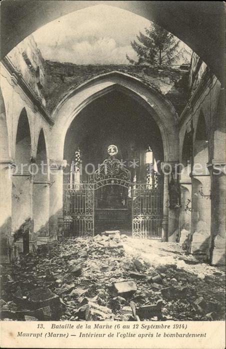 Maurupt le Montois Bataille de la Marne Interieur de l Eglise Grande Guerre 1. Weltkrieg Kat. Maurupt le Montois