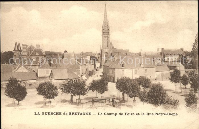 La Guerche de Bretagne Champ de Foire Rue Notre Dame Eglise Kat. La Guerche de Bretagne