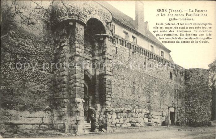 Sens La Poterne et anciennes Fortifications gallo romaines Kat. Sens