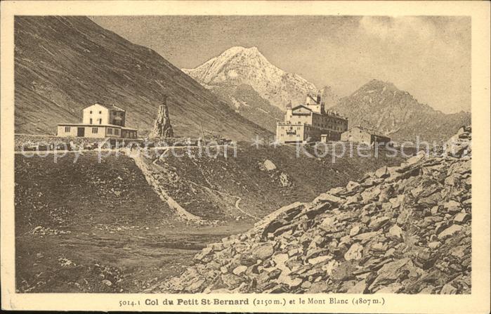 Bourg Saint Maurice Col du Petit Saint Bernard et le Mont Blanc Kat. Bourg Saint Maurice