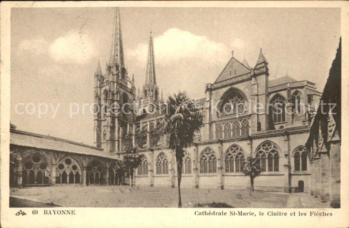 Bayonne Pyrenees Atlantiques Cathedrale Sainte Marie Cloitre et les Fleches Kat. Bayonne
