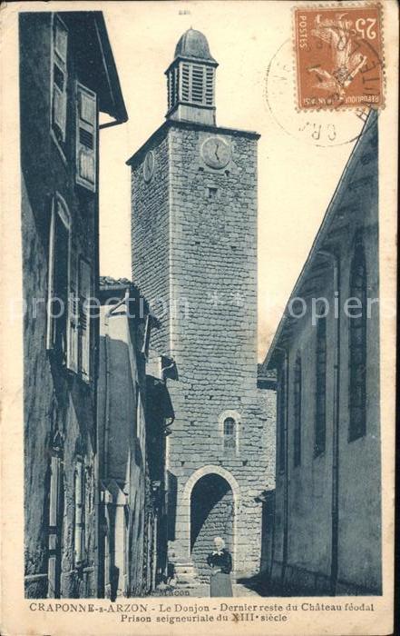 Craponne sur Arzon Donjon Derniere reste du Chateau Stempel auf AK Kat. Craponne sur Arzon
