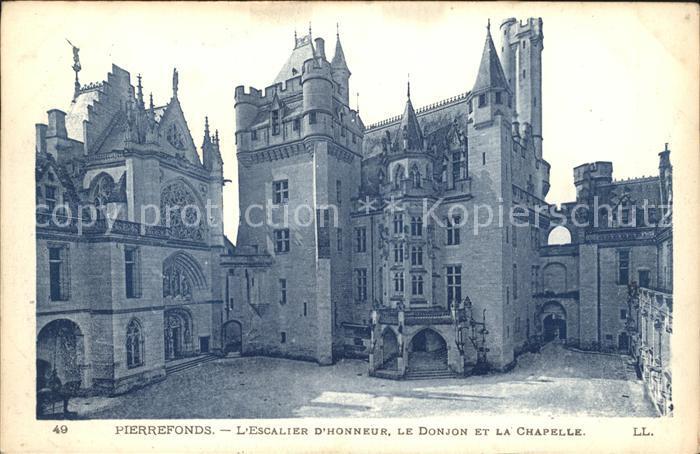 Pierrefonds Oise Escalier d Honneur Donjon et Chapelle Kat. Pierrefonds