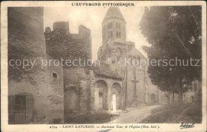 Saint Saturnin Puy de Dome Ancienne Tour Eglise Monument historique Kat. Saint Saturnin