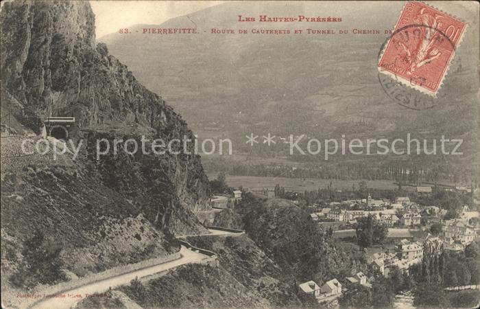 Pierrefitte Nestalas Route de Cauterets Tunnel du Chemin de Fer Kat. Pierrefitte Nestalas
