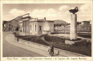 Abano Terme Colonna dell`imperatore Francesco I ed ingresso alla sorgente montirone Kat. Abano Terme