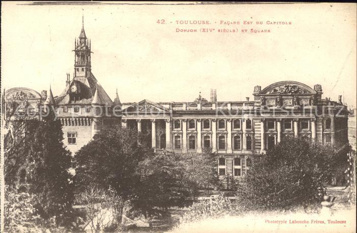 Toulouse Haute Garonne Facade Est du Capitole Donjon XIV siecle Square Kat. Toulouse