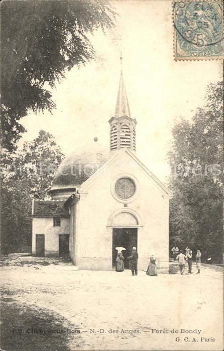 Clichy sous Bois Notre Dame des Anges Foret de Bondy Stempel auf AK Kat. Clichy sous Bois