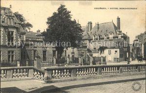 Orleans Loiret Hotel Harduineau / Orleans /Arrond. d Orleans