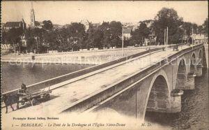 Bergerac Pont de la Dordogne Eglise Notre Dame Kat. Bergerac