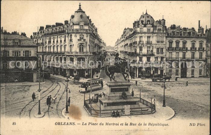 Orleans Loiret Place du Martroi Monument Rue de la Republique Tram / Orleans /Arrond. d Orleans