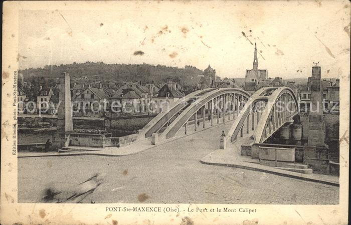 Pont Sainte Maxence Pont et Mont Calipet Kat. Pont Sainte Maxence