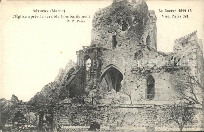 Betheny Eglise apres le bombardement Grande Guerre Truemmer 1. Weltkrieg Kat. Betheny