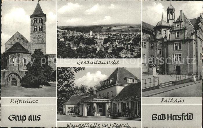 Bad Hersfeld Stiftsruine Gesamtansicht Rathaus Wandelhalle Kurpark Kat. Bad Hersfeld