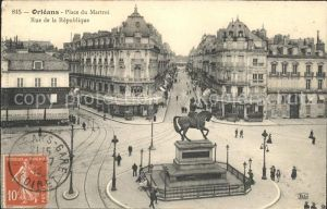 Orleans Loiret Place du Martroi Monument Rue de la Republique Stempel auf AK / Orleans /Arrond. d Orleans