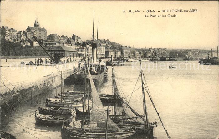 Boulogne sur Mer Le Port et les Quais Bateaux Kat. Boulogne sur Mer