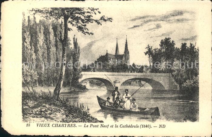 Chartres Eure et Loir Vieux Chartres Pont Neuf et la Cathedrale Kat. Chartres